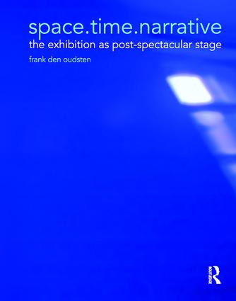 space.time.narrative: the exhibition as post-spectacular stage, 1st Edition (Paperback) book cover