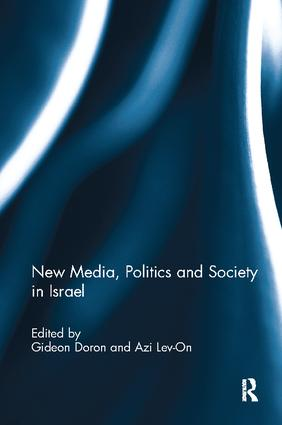 New Media, Politics and Society in Israel: 1st Edition (Paperback) book cover