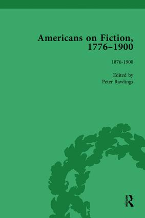 Americans on Fiction, 1776-1900 Volume 3: 1st Edition (Paperback) book cover