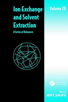 Ion Exchange and Solvent Extraction: A Series of Advances, Volume 20, 1st Edition (Paperback) book cover
