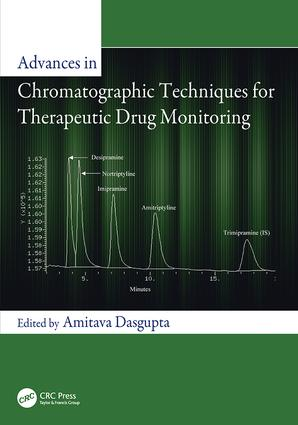 Advances in Chromatographic Techniques for Therapeutic Drug Monitoring: 1st Edition (Paperback) book cover