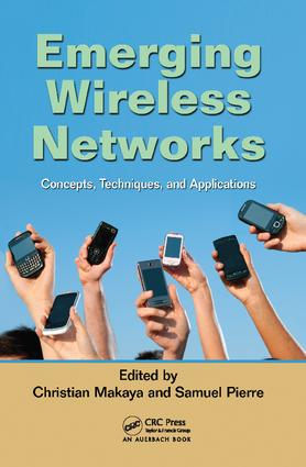 Emerging Wireless Networks: Concepts, Techniques and Applications, 1st Edition (Paperback) book cover