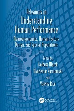 Advances in Understanding Human Performance: Neuroergonomics, Human Factors Design, and Special Populations, 1st Edition (Paperback) book cover