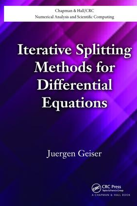 Iterative Splitting Methods for Differential Equations: 1st Edition (Paperback) book cover