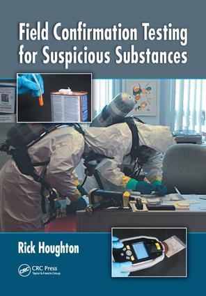 Field Confirmation Testing for Suspicious Substances: 1st Edition (Paperback) book cover