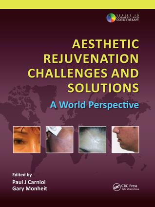 Aesthetic Rejuvenation Challenges and Solutions: A World Perspective book cover