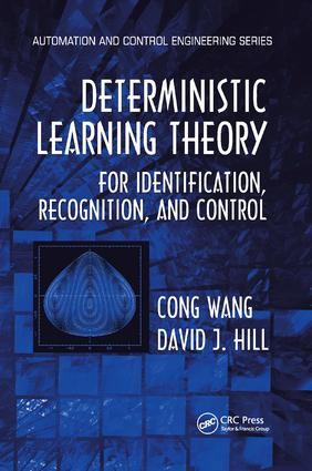 Deterministic Learning Theory for Identification, Recognition, and Control: 1st Edition (Paperback) book cover