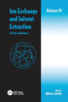 Ion Exchange and Solvent Extraction: A Series of Advances, Volume 19, 1st Edition (Paperback) book cover