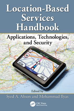 Location-Based Services Handbook: Applications, Technologies, and Security, 1st Edition (Paperback) book cover