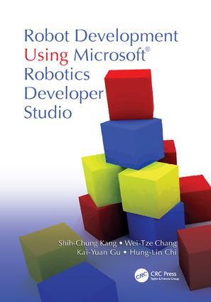 Robot Development Using Microsoft Robotics Developer Studio: 1st Edition (Paperback) book cover