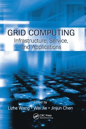 Grid Computing: Infrastructure, Service, and Applications, 1st Edition (Paperback) book cover
