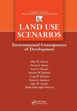 Land Use Scenarios: Environmental Consequences of Development book cover