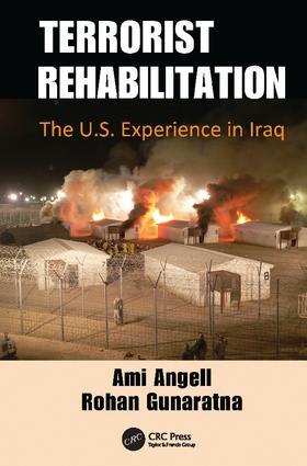 Terrorist Rehabilitation: The U.S. Experience in Iraq, 1st Edition (Paperback) book cover