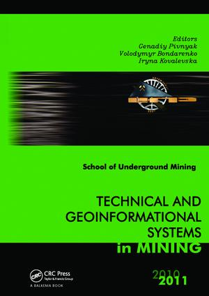 Technical and Geoinformational Systems in Mining: School of Underground Mining 2011, 1st Edition (Paperback) book cover