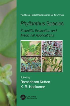 Phyllanthus Species: Scientific Evaluation and Medicinal Applications, 1st Edition (Paperback) book cover