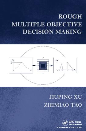 Rough Multiple Objective Decision Making: 1st Edition (Paperback) book cover