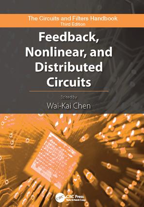Feedback, Nonlinear, and Distributed Circuits