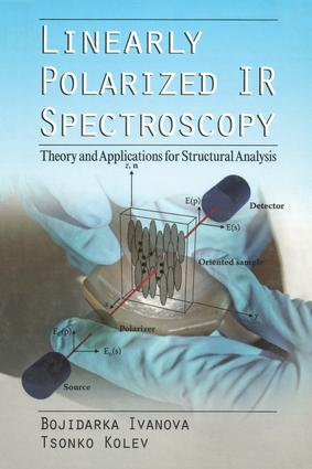 Linearly Polarized IR Spectroscopy: Theory and Applications for Structural Analysis book cover