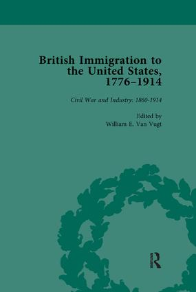 British Immigration to the United States, 1776–1914, Volume 4: 1st Edition (Paperback) book cover