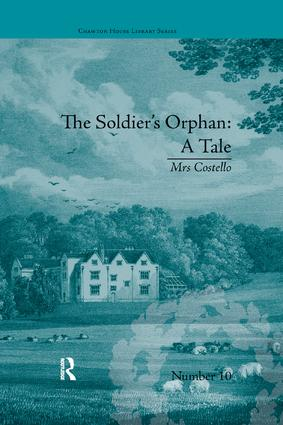 The Soldier's Orphan: A Tale