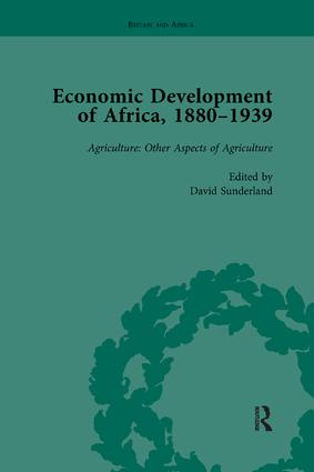 Economic Development of Africa, 1880–1939 vol 3: 1st Edition (Paperback) book cover