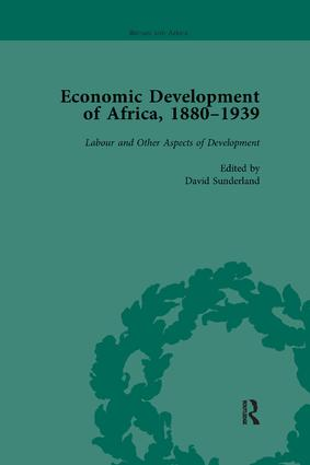 Economic Development of Africa, 1880–1939 vol 5