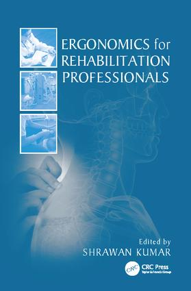 Ergonomics for Rehabilitation Professionals: 1st Edition (Paperback) book cover
