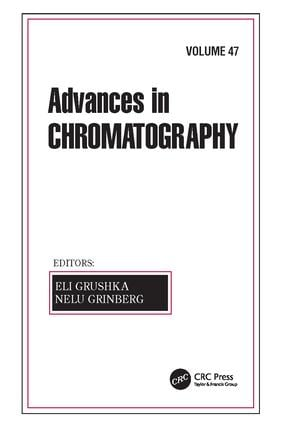 Advances in Chromatography, Volume 47: 1st Edition (Paperback) book cover