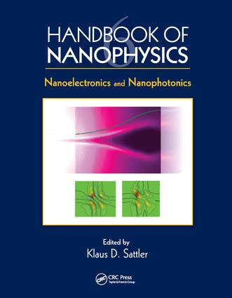 Handbook of Nanophysics: Nanoelectronics and Nanophotonics, 1st Edition (Paperback) book cover