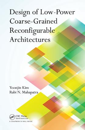 Design of Low-Power Coarse-Grained Reconfigurable Architectures: 1st Edition (Paperback) book cover