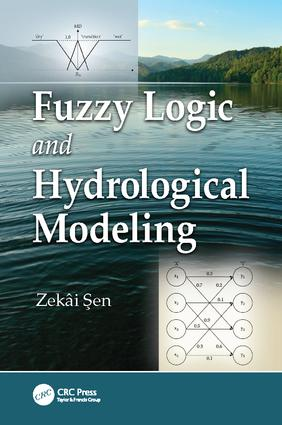 Fuzzy Logic and Hydrological Modeling: 1st Edition (Paperback) book cover