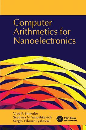 Computer Arithmetics for Nanoelectronics: 1st Edition (Paperback) book cover