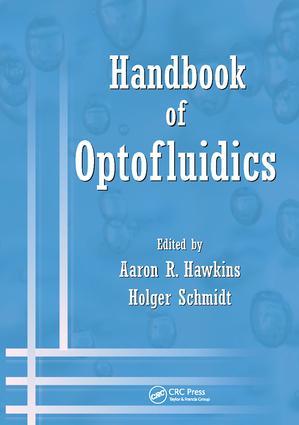 Handbook of Optofluidics: 1st Edition (Paperback) book cover