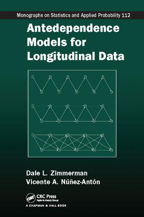 Antedependence Models for Longitudinal Data: 1st Edition (Paperback) book cover