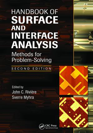Handbook of Surface and Interface Analysis: Methods for Problem-Solving, Second Edition, 2nd Edition (Paperback) book cover
