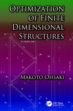 Optimization of Finite Dimensional Structures: 1st Edition (Paperback) book cover