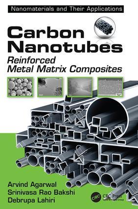 Carbon Nanotubes: Reinforced Metal Matrix Composites book cover