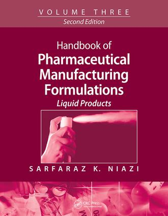 Handbook of Pharmaceutical Manufacturing Formulations: Volume Three, Liquid Products, 2nd Edition (Paperback) book cover