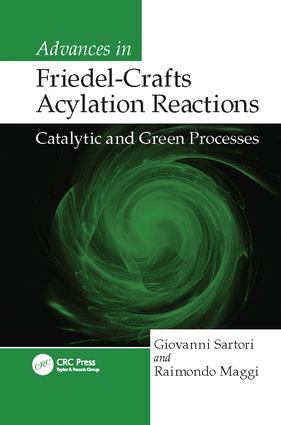Advances in Friedel-Crafts Acylation Reactions: Catalytic and Green Processes, 1st Edition (Paperback) book cover