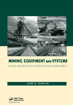 Mining Equipment and Systems: Theory and Practice of Exploitation and Reliability, 1st Edition (Paperback) book cover