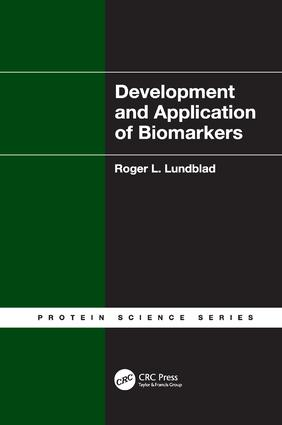 Development and Application of Biomarkers: 1st Edition (Paperback) book cover