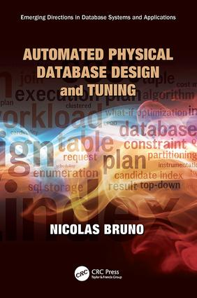 Automated Physical Database Design and Tuning: 1st Edition (Paperback) book cover