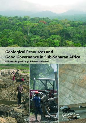 Geological Resources and Good Governance in Sub-Saharan Africa: Holistic Approaches to Transparency and Sustainable Development in the Extractive Sector, 1st Edition (Paperback) book cover