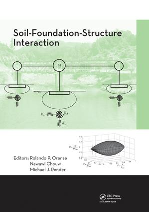Soil-Foundation-Structure Interaction: 1st Edition (Paperback) book cover