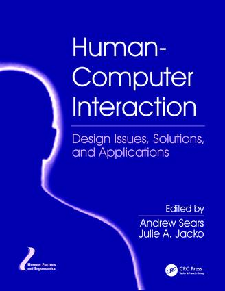 Human-Computer Interaction: Design Issues, Solutions, and Applications, 1st Edition (Paperback) book cover