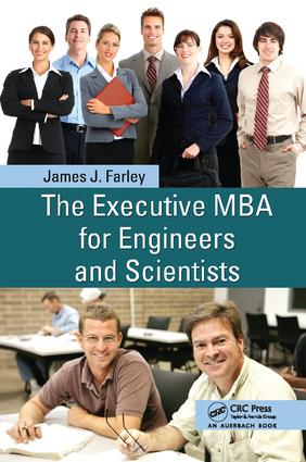 The Executive MBA for Engineers and Scientists: 2nd Edition (Paperback) book cover