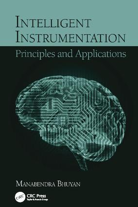 Intelligent Instrumentation: Principles and Applications, 1st Edition (Paperback) book cover
