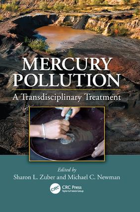 Mercury Pollution: A Transdisciplinary Treatment, 1st Edition (Paperback) book cover