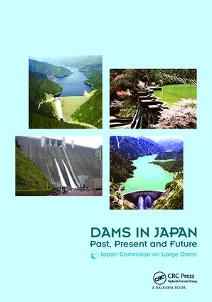 Dams in Japan: Past, Present and Future, 1st Edition (Paperback) book cover