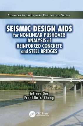 Seismic Design Aids for Nonlinear Pushover Analysis of Reinforced Concrete and Steel Bridges: 1st Edition (Paperback) book cover
